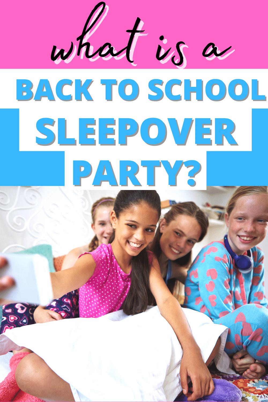 BACK TO SCHOOL SLEEPOVER PARTY