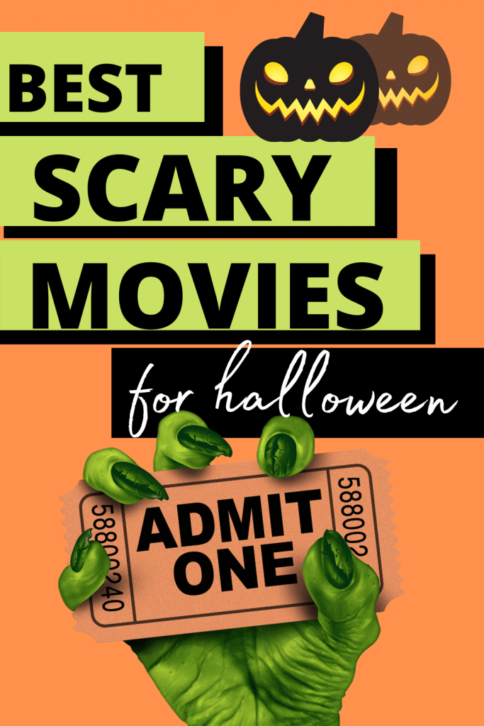 Best Scary Halloween Movies List text with green monster hand holding a movie ticket