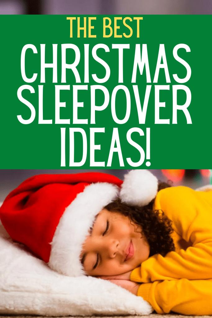 Christmas Sleepover Ideas for Best Christmas Sleepover Party